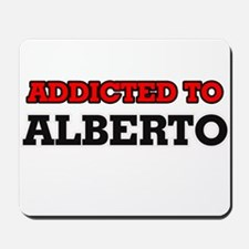 Addicted to Alberto Mousepad