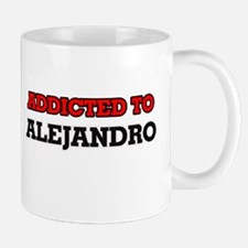 Addicted to Alejandro Mugs