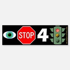 I Stop for Red Lights (humorous bumper sticker)