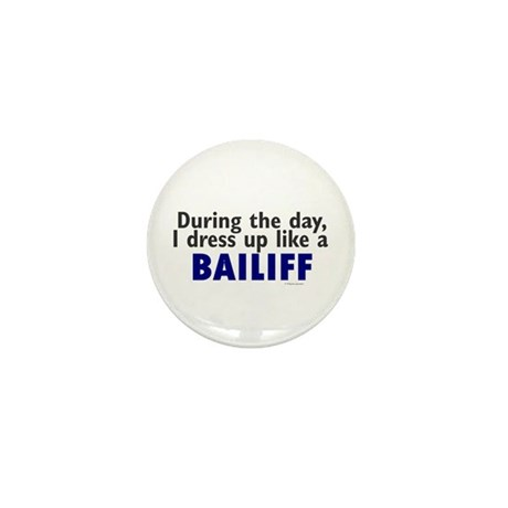 Dress Up Like A Bailiff Mini Button (10 pack)