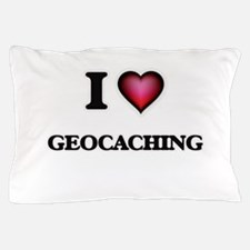 I Love Geocaching Pillow Case
