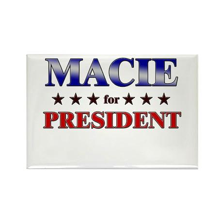MACIE for president Rectangle Magnet
