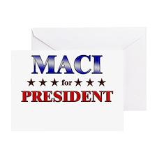 MACI for president Greeting Card