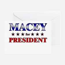 MACEY for president Greeting Card