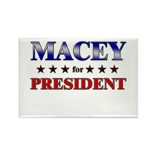 MACEY for president Rectangle Magnet