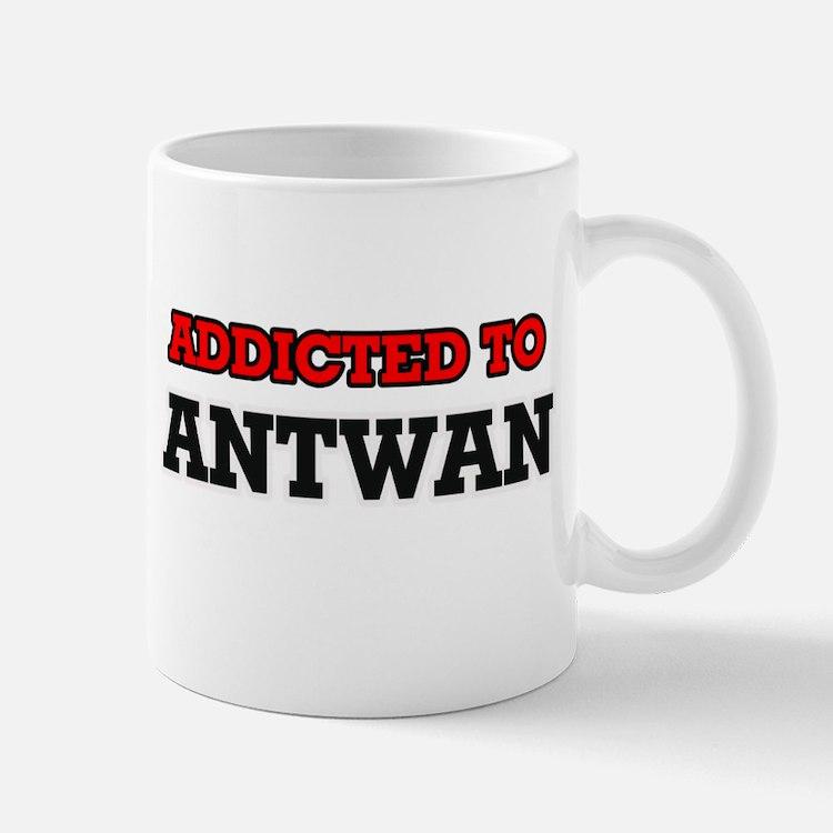 Addicted to Antwan Mugs