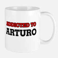 Addicted to Arturo Mugs