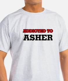 Addicted to Asher T-Shirt
