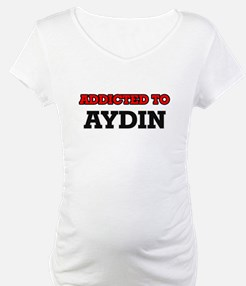 Addicted to Aydin Shirt