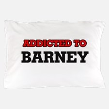 Addicted to Barney Pillow Case