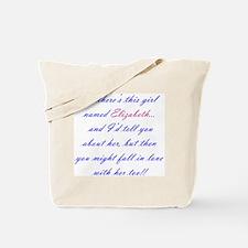 Girl Named Elizabeth Tote Bag