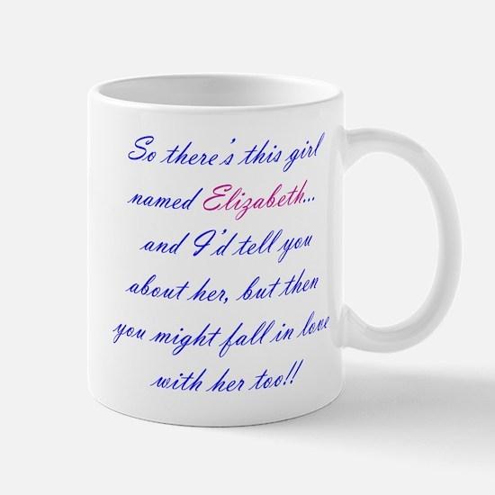 Girl Named Elizabeth Mug