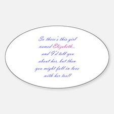 Girl Named Elizabeth Sticker (Oval)