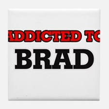 Addicted to Brad Tile Coaster