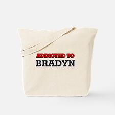 Addicted to Bradyn Tote Bag