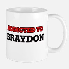 Addicted to Braydon Mugs