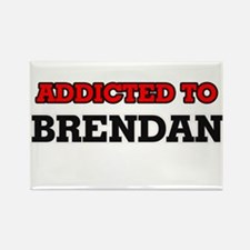 Addicted to Brendan Magnets