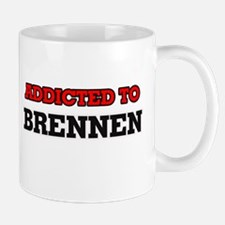 Addicted to Brennen Mugs