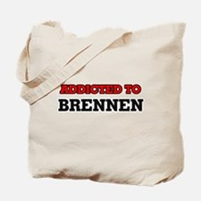 Addicted to Brennen Tote Bag