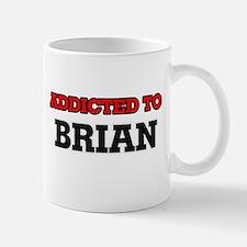 Addicted to Brian Mugs