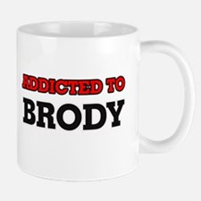 Addicted to Brody Mugs