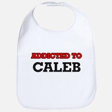 Addicted to Caleb Bib