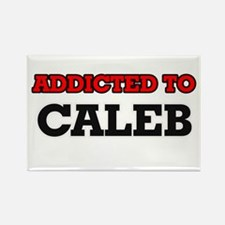 Addicted to Caleb Magnets
