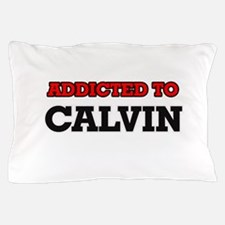 Addicted to Calvin Pillow Case