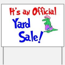 It's An Official Yard Sale. Yard Sign