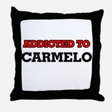 Addicted to Carmelo Throw Pillow