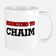 Addicted to Chaim Mugs