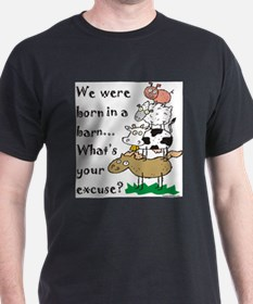Born in a Barn T-Shirt