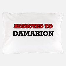Addicted to Damarion Pillow Case