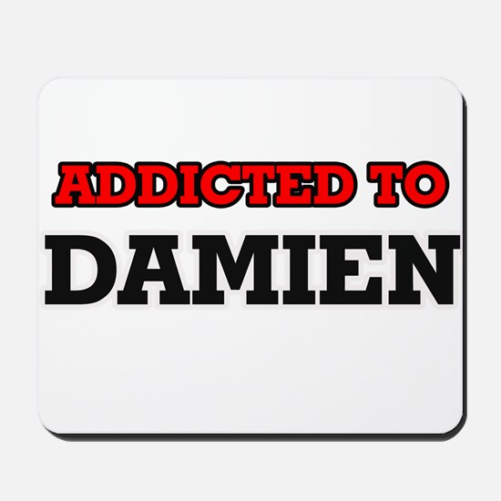 Addicted to Damien Mousepad