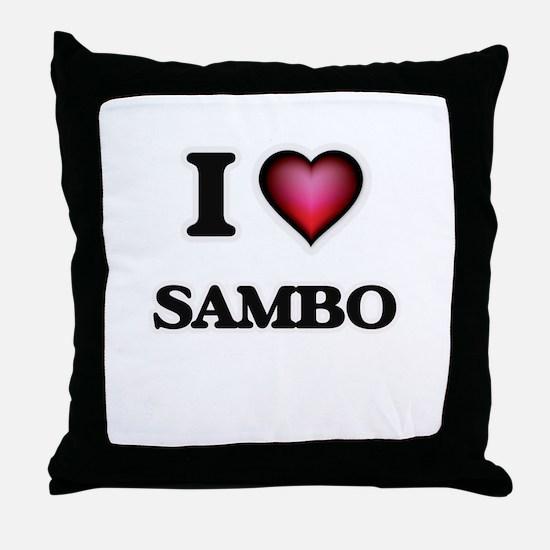 I Love Sambo Throw Pillow