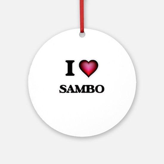 I Love Sambo Round Ornament