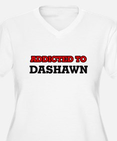 Addicted to Dashawn Plus Size T-Shirt