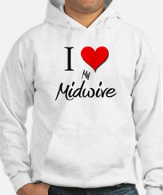 I Love My Midwive Hoodie