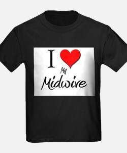 I Love My Midwive T