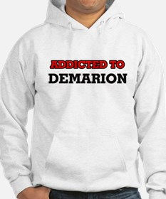 Addicted to Demarion Hoodie