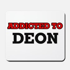Addicted to Deon Mousepad