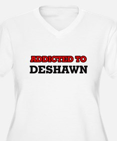 Addicted to Deshawn Plus Size T-Shirt