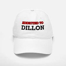 Addicted to Dillon Baseball Baseball Cap