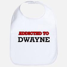 Addicted to Dwayne Bib