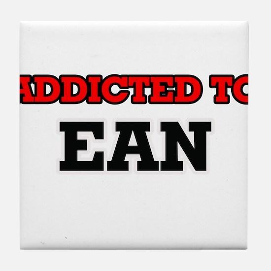 Addicted to Ean Tile Coaster