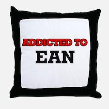 Addicted to Ean Throw Pillow