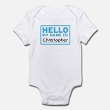 Hello My Name Is: Christopher - Infant Bodysuit