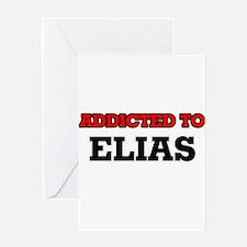 Addicted to Elias Greeting Cards