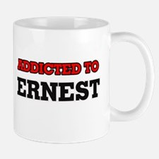 Addicted to Ernest Mugs