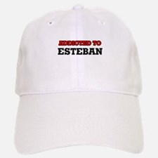 Addicted to Esteban Baseball Baseball Cap